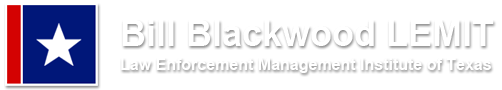 Bill Blackwood Law Enforcecment Management Institute of Texas